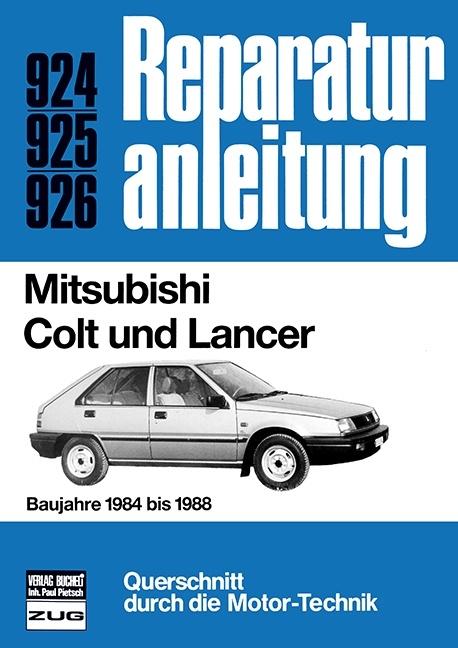Mitsubishi Colt und Lancer | ISBN 978-3-7168-1750-6 | Sachbuch ...