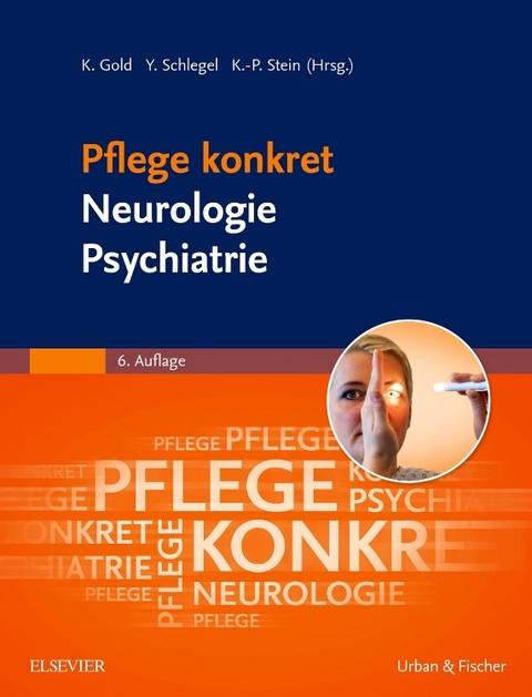 Pflege Konkret Neurologie Psychiatrie Von Kai Gold Isbn 978 3 437