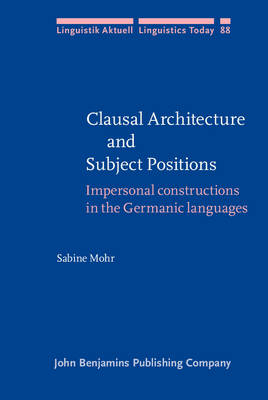Clausal Architecture and Subject Positions - Mohr Sabine Mohr