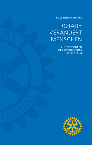 Rotary verändert Menschen - Klaus-Dieter Krömmling