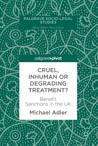 Cruel, Inhuman or Degrading Treatment? - Michael Adler