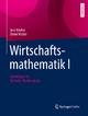 Wirtschaftsmathematik I - Jens Kircher; Dieter Hitzler