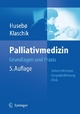 Palliativmedizin - Stein Husebø;  Eberhard Klaschik