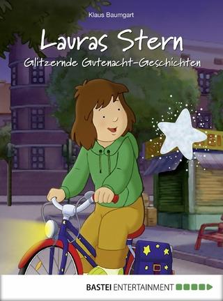 Lauras Stern - Glitzernde Gutenacht-Geschichten - Klaus Baumgart; Cornelia Neudert