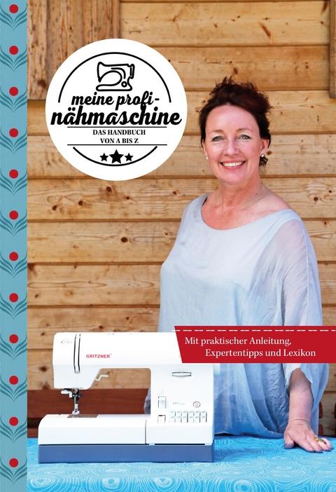 Meine Profi-Nähmaschine von Constanze Metzler | ISBN 978-3-96111-433 ...