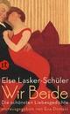 Wir Beide - Else Lasker-Schüler; Eva Demski