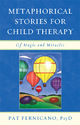 Metaphorical Stories for Child Therapy