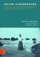 Käthe Schirmacher: Agitation und autobiografische Praxis zwischen radikaler Frauenbewegung und völkischer Politik - Johanna Gehmacher; Elisa Heinrich; Corinna Oesch