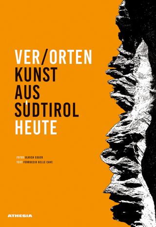 Verorten - Ferruccio Delle Cave; Ulrich Egger