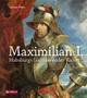 Maximilian I. - Sabine Weiss