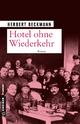 Hotel ohne Wiederkehr - Herbert Beckmann