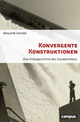 Konvergente Konstruktionen - Benjamin Brendel