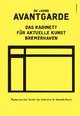 50 Jahre Avantgarde. Das Kabinett für aktuelle Kunst Bremerhaven - Eefke Kleimann; Eefke Kleimann