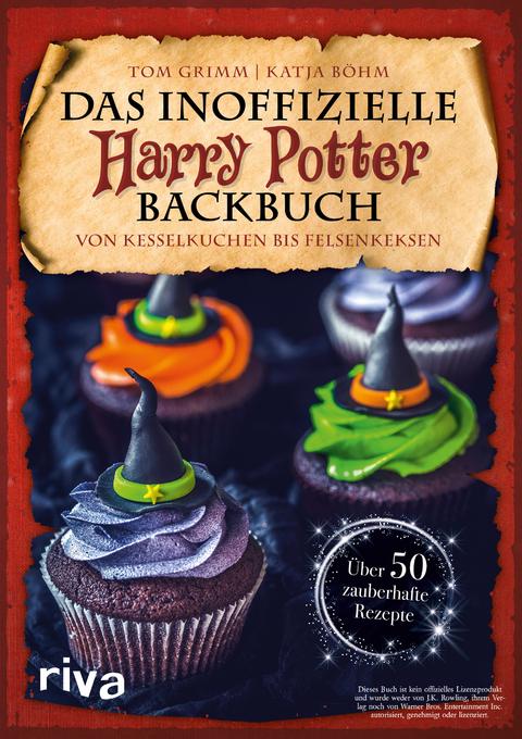 Das Inoffizielle Harry Potter Backbuch Von Tom Grimm Isbn 978 3