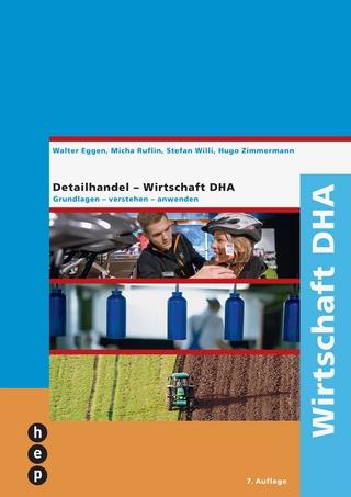 Wirtschaft DHA - Walter Eggen; Micha Ruflin; Stefan Willi; Hugo Zimmermann