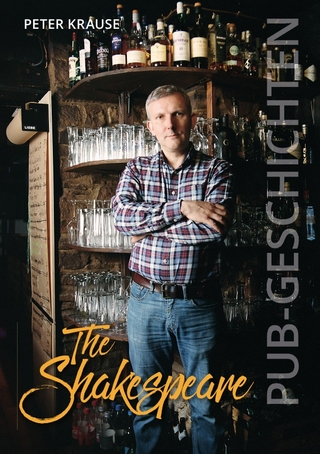 The Shakespeare - Pub Geschichten - Peter Krause