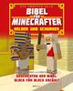 Die inoffizielle Bibel für Minecrafter: Helden und Schurken - Garrett Romines