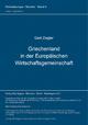 Griechenland in der Europäischen Wirtschaftsgemeinschaft - Gert Ziegler