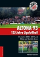 Altona 93. 125 Jahre Ligafußball - Norbert Carsten