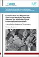 Kristallisation von Magnesium-Ammonium-Phosphat-Hydraten während der Aufbereitung von Fermentationsrückständen - Christiane Dieckmann