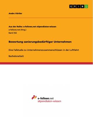 Bewertung sanierungsbedürftiger Unternehmen - Andre Vörtler