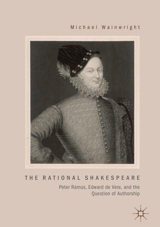 The Rational Shakespeare - Michael Wainwright