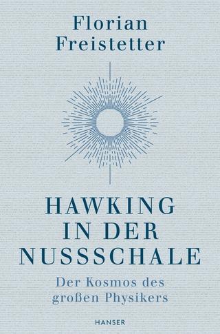 Hawking in der Nussschale - Florian Freistetter