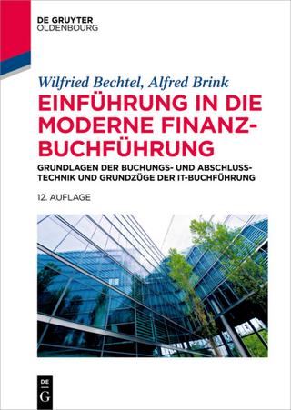 Einführung in die moderne Finanzbuchführung - Wilfried Bechtel; Alfred Brink