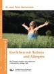 Gut leben mit Asthma und Allergien - Peter Hannemann