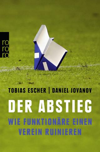 Der Abstieg - Tobias Escher; Daniel Jovanov