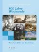 800 Jahre Worpswede: Menschen, Bilder und Geschichten