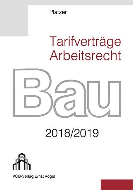 Tarifverträge Arbeitsrecht Bau 20182019 Von Lothar Platzer Isbn