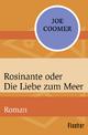 Rosinante oder Die Liebe zum Meer - Joe Coomer