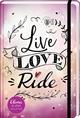 Elena – Ein Leben für Pferde: Live, Love, Ride - Nele Neuhaus