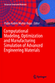 Computational Modeling, Optimization and Manufacturing Simulation of Advanced Engineering Materials - Pablo Andrés Muñoz-Rojas