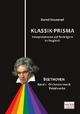 Klassik-Prisma Beethoven - Bernd Stremmel