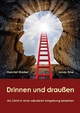Drinnen und draußen - Hanniel Strebel; Jonas Erne