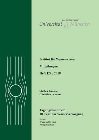 10. Seminar Wasserversorgung - Steffen Krause; Christian Schaum