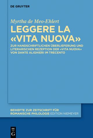 Leggere la «Vita Nuova» - Myrtha de Meo-Ehlert
