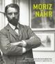 Moriz Nähr. Fotograf der Wiener Moderne / Photographer of Viennese Modernism - Uwe Schögl; Hans-Peter Wipplinger