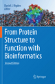 From Protein Structure to Function with Bioinformatics - Daniel J. Rigden