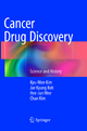 Cancer Drug Discovery - Kyu-Won Kim; Jae Kyung Roh; Hee-Jun Wee; Chan kim
