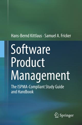 Software Product Management - Hans-Bernd Kittlaus; Samuel A. Fricker