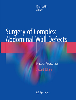 Surgery of Complex Abdominal Wall Defects - Rifat Latifi