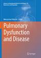 Pulmonary Dysfunction and Disease - Mieczyslaw Pokorski