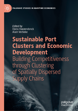 Sustainable Port Clusters and Economic Development - Elvira Haezendonck; Alain Verbeke