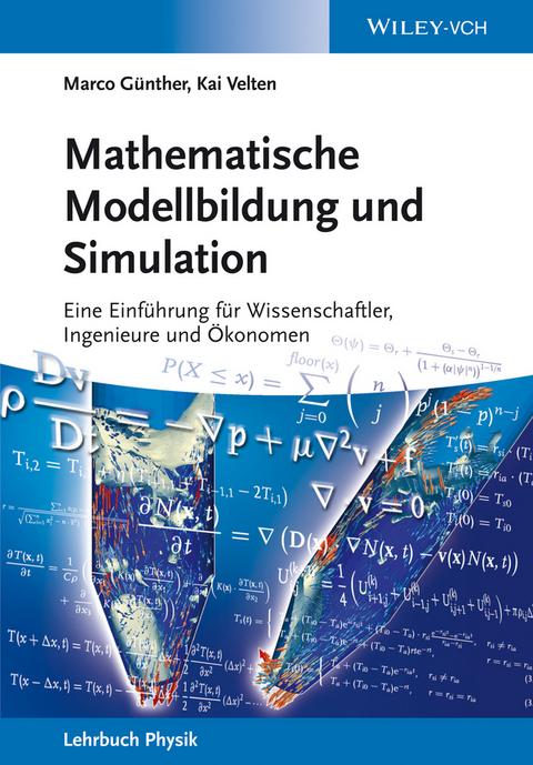 eBook: Mathematische Modellbildung und Simulation von Marco Günther ...