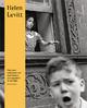 Helen Levitt - Walter Moser; Manuel Radde