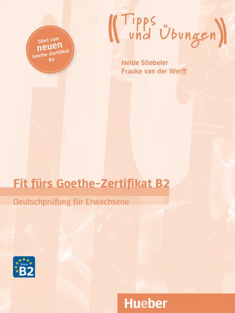Fit Fürs Goethe Zertifikat B2 Von Frauke Van Der Werff Isbn 978 3