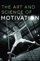 Art and Science of Motivation